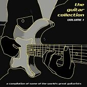 Various - The Guitar Collection Vol 1 (New & Sealed CD)
