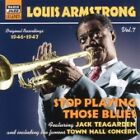 Louis Armstrong - Stop Playing Those Blues (Original Recordings, Vol. 7, 2007)