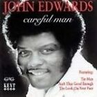 John Edwards - Careful Man (1996)