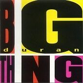 Duran Duran - Big Thing (1997)D0532