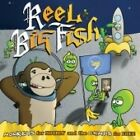 Reel Big Fish - Monkeys for Nothin' and the Chimps for Free (2007)