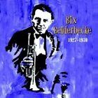 Bix Beiderbecke - 1927-1930 (2007)