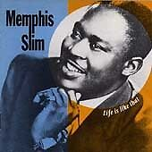 Memphis-Slim-Life-Is-Like-That-CD-2009-NEW-SEALED