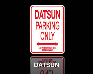 DATSUN-Parking-Only-Sign