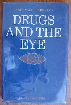 Drugs And The Eye Ophthalmology Vale Medicine 1978 First
