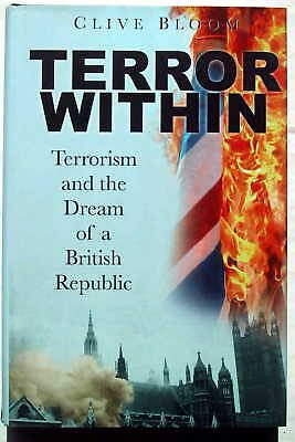 Terror Within - Terrorism And The Dream Of A British Republic