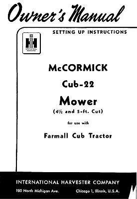 Farmall Cub-22 Sickle Mower Operators Manual For 4 12 5 Foot Cut Mowers