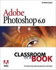 Adobe PhotoShop 6.0 by Adobe Creative Team (Mixed media product, 2000)