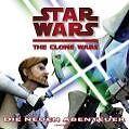 Star Wars: The Clone Wars - Die neuen Abenteuer von Jason Fry (2010, Gebundene Ausgabe)