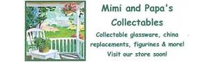 Mimi and Papa's Collectables