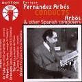 Fernandez Arbos Conducts... von SO Madrid,Fernandez Arbos (2008)