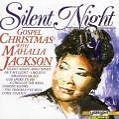 Silent Night-Gospel Christmas With Mahalia Jackson von Mahalia Jackson