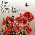 The Sweet Sounds Of A Whisper 2 von Various Artists (2009)