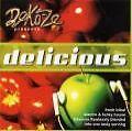 Delicious von Deko-ze,Various Artists (2006)