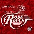 Car Wash-Best Of von Rose Royce (2009)