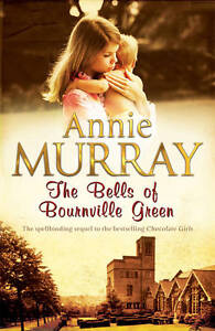 The-Bells-of-Bournville-Green-Annie-Murray-Book