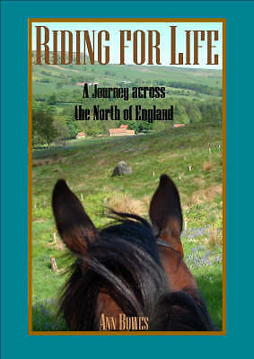 Riding for Life: A Journey across the North of England, Bowes, Ann, Very Good Bo