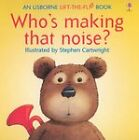 Who's Making That Noise? by Jenny Tyler, Philip Hawthorn (Paperback, 1995)