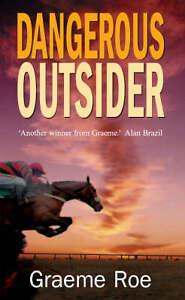 Graeme-Roe-Dangerous-Outsider-Book