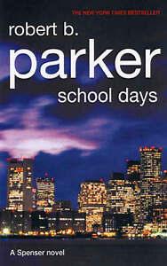 School-Days-by-Robert-B-Parker-Hardback-2005