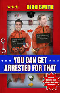 Smith-Richard-You-Can-Get-Arrested-for-That-Book