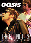 Oasis - The Big Picture Unauthorized (DVD, 2008, 2-Disc Set)
