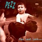 One Last Look by Pezz (CD, Oct-1997, Better Youth Organization (BYO))