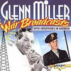 War Broadcasts by Glenn Miller (CD, Oct-1991, Laserlight)