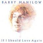 If I Should Love Again [Bonus Track] [Remaster] by Barry Manilow (CD, Nov-1998, Arista)