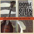Doyle Lawson - Once and for Always/News Is Out (1999)