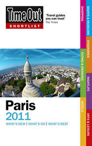 Time-Out-Shortlist-Paris-2011-Time-Out-Guides-Ltd-Used-Good-Book