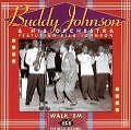 Walk 'em : The Decca Sessions von Buddy & His Orchestra Johnson (1996)