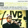 Uptown Lowtown von The Nagel Heyer Allstars (2007)