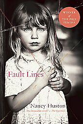 Fault Lines, Nancy Huston, New Book
