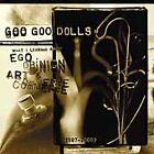 Goo Goo Dolls - Ego, Opinion rt & Commerce A (2002)