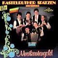 Musikantengold von Kastelruther Spatzen (1987)