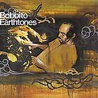 Bobbito - Earthtones (Mixed by , 2003)