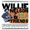 Live & Kickin von Willie & Friends Nelson (2003)
