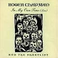 In My Own Time/Live von Roger Chapman (1999)