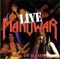 Hell on wheels-Live von Manowar (2005)