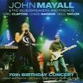 70th Birthday Concert von John & The Bluesbreakers Mayall (2003)