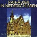 Rathäuser in Niederschlesien von Antoni Bok und Heinrich Trierenberg (2003, Gebundene Ausgabe)