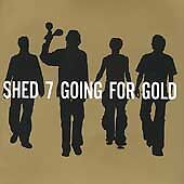 SHED SEVEN  GOING FOR GOLD  GREATEST HITS CD  CHASING RAINBOWS  DISCO DOWN - <span itemprop=availableAtOrFrom>Saltash, United Kingdom</span> - SHED SEVEN  GOING FOR GOLD  GREATEST HITS CD  CHASING RAINBOWS  DISCO DOWN - Saltash, United Kingdom