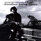 Kevin Montgomery - Another Long Story (2000)