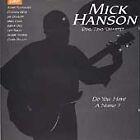 Mick Hanson - Do You Have a Name? (1996)