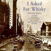 Various-Artists-I-Asked-For-Whiskey-CD-1995-NEW-SEALED