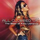 Kelly Llorenna - All Clubbed Up (2002)