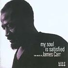 James Carr - My Soul Is Satisfied/The Rest of (2004)