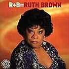 Ruth Brown - R+B = (1997)