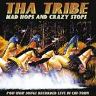 Tribe (Tha) - Mad Hops and Crazy Stops (Live Recording, 2003)
